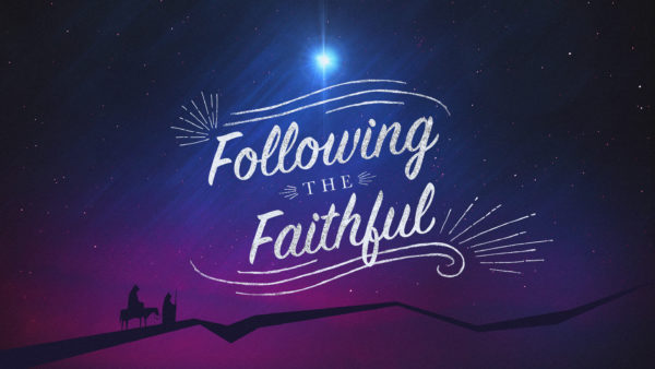 Following the Faithful