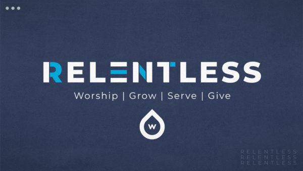 Relentless Church